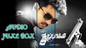 Tamil Movie Thuppakki MP3 Songs Download – Google Google,Kutti Puli Kootam,Vennilave,Alaika Laika,Poi Varavaa